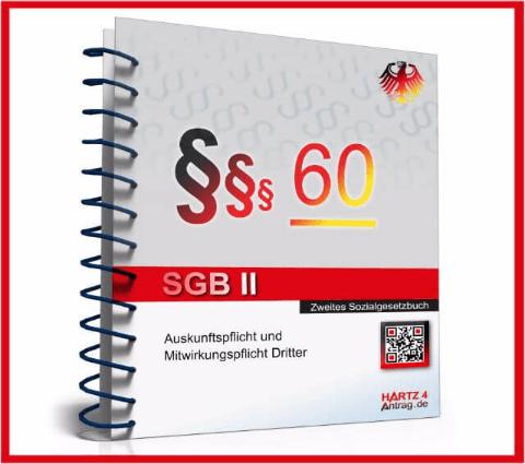 60 sgb ii auskunftspflicht und mitwirkungspflicht. Black Bedroom Furniture Sets. Home Design Ideas